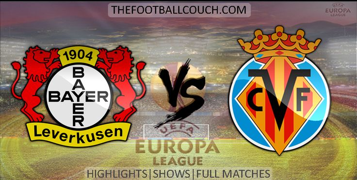 [Video] Europa League Bayer Leverkusen vs Villareal Highlights - http://ow.ly/ZDruc - #BayerLeverkusen #CFVillareal #soccer #Europa League #football #soccerhighlights #footballhighlights #europeanfootball #UEFAEuropaLeague #thefootballcouch