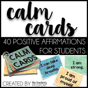 """Your students will love these calm cards with 40 different positive affirmations on beautiful, calming watercolor backgrounds. Use these as a tool to help kids calm down, focus, boost confidence, or relax. They can be printed as posters or cards. I recommend placing them in a """"calm corner"""" or """"sanctuary space"""" in your classroom."""