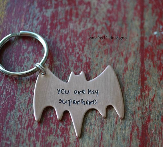 .......copper batman keychain.....    you are my superhero will be stamped on this fun bat shape! this batman keychain is just a superfun gift for