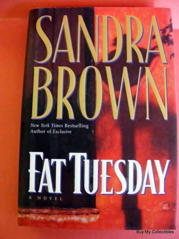 Sandra Brown Book Fat Tuesday  (HARD COVER)