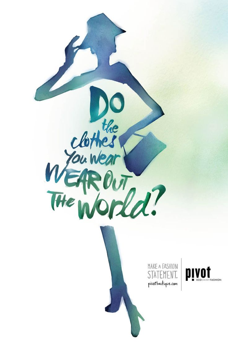 """Another powerful and stylish advertisement for Pivot Boutique by Rei Young, with the strong message: """"Do the clothes you wear wear out the world?"""" If you want to be able to answer 'no' to this question then join me and many others in choosing fair trade and eco-friendly fashion from brands such as People Tree. #fashiontakesaction"""
