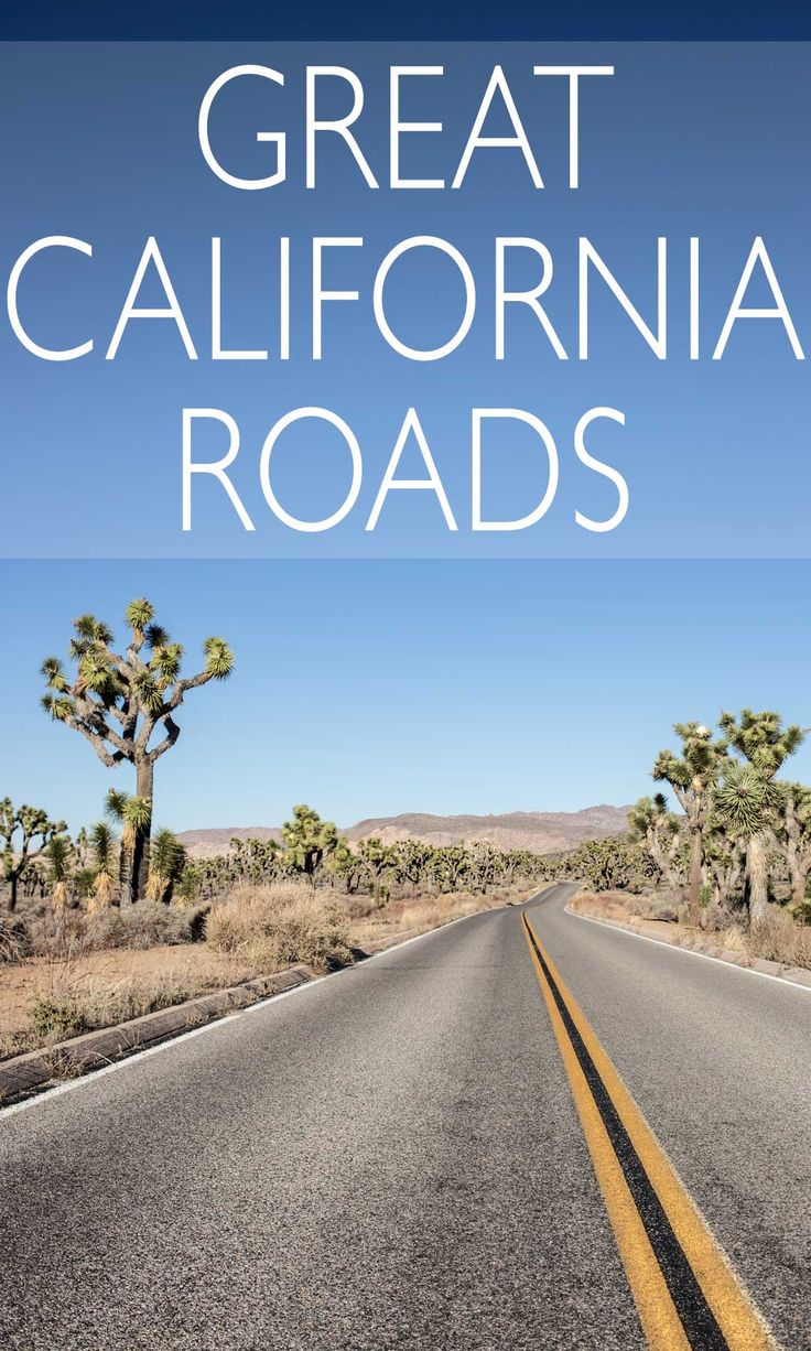 Famous Roads for Great Drives in California
