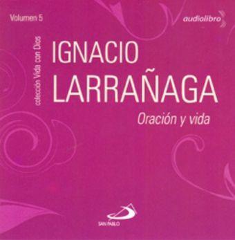 audio libro del padre Ignacio Larrañaga