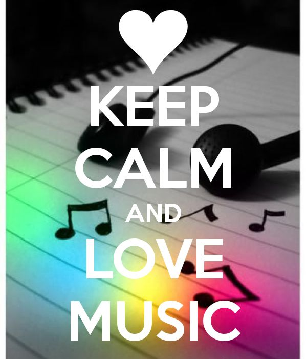 Keep calm and love music