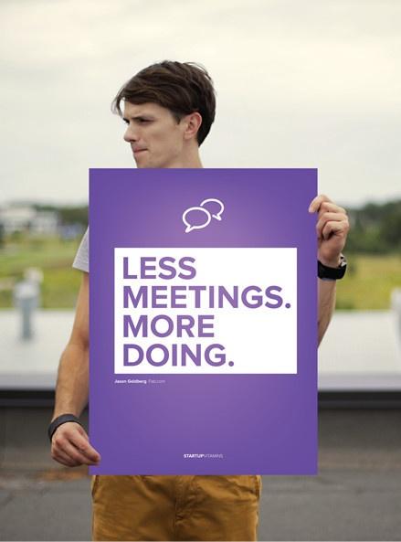 Jason Goldberg: Less meetings. More dooing.