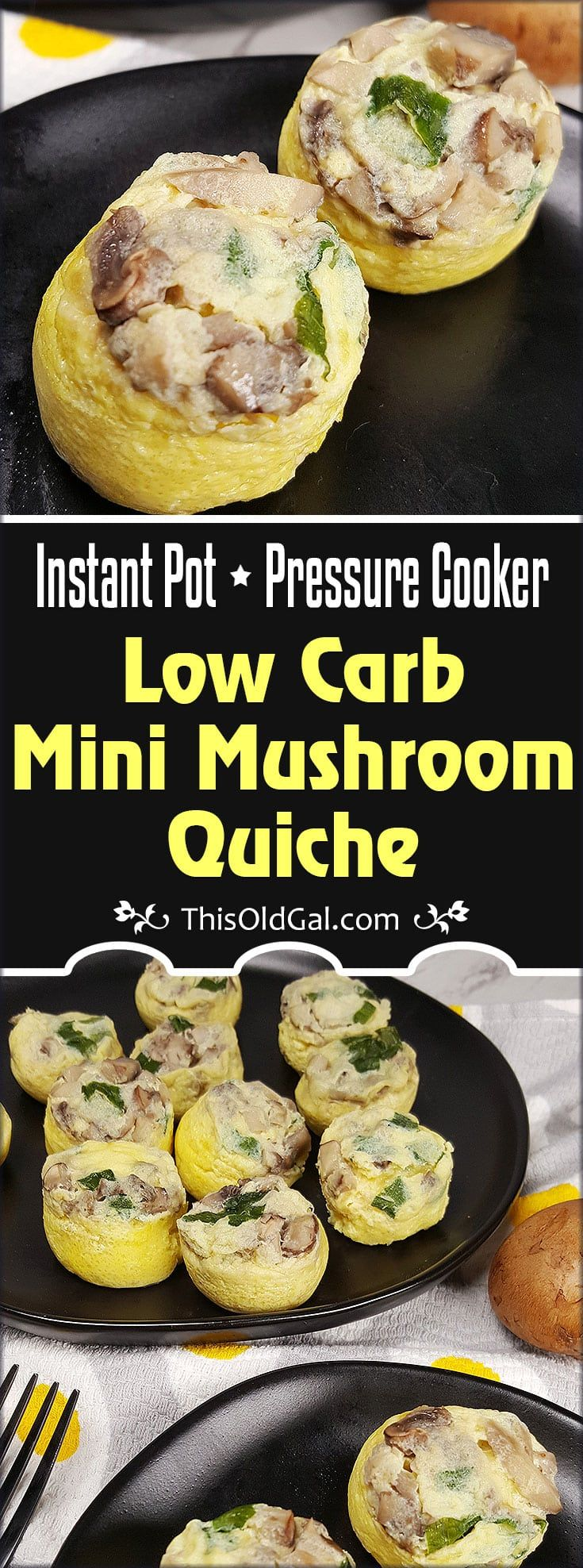 Pressure Cooker Low Carb Mini Mushroom Quiche make a perfect Keto Friendly, Gluten Free breakfast or snack.  Mushrooms blanketed in Fluffy Eggs with a Swiss Cheese Crust is totally and completely delicious. via @thisoldgalcooks