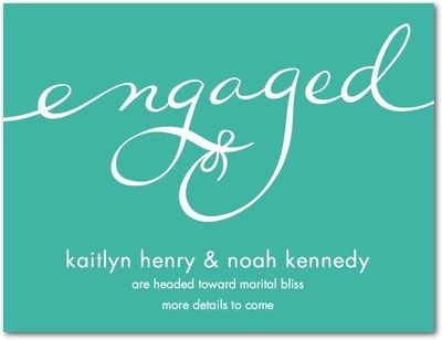 Engagement Announcement- http://www.weddingpaperdivas.com/product/12335/engagement_announcement_postcards_perfect_knot.html#color/01/pid/12335