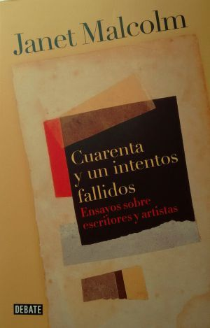 Crítica de 'Cuarenta y un intentos fallidos': Deliciosa operación de cataratas | Babelia | EL PAÍS