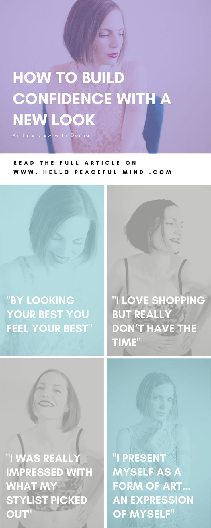 Discover how my very good friend Donna is building confidence by getting a personal stylist in this exclusive interview. She shares her experience and what to expect. Go to www.HelloPeacefulMind.com to read the full interview!