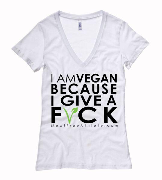 I Am Vegan Because I Give A F*CK