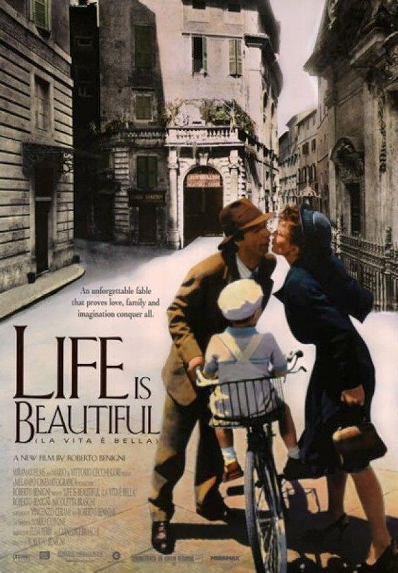 """One of my favorite movies...Roberto Benigni's """"Life isBeautiful"""" (La Vita e Bella)..."""