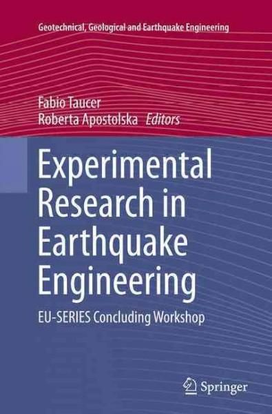 Experimental Research in Earthquake Engineering: Eu-series Concluding Workshop
