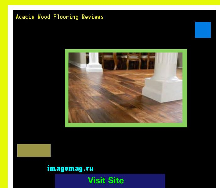 Acacia Wood Flooring Reviews 181548 - The Best Image Search