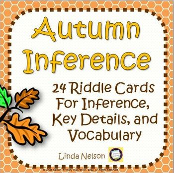 Solve a riddle a day every day to give your students daily practice inferring, identifying and answering key questions, and building vocabulary.  These riddles are a form of informational text. Solving riddles is a fun-filled and engaging way to lay the groundwork for early comprehension skills!Use this set of 24 fall riddle cards in Kindergarten, first grade, and second grade* As a whole class or small group activity, to demonstrate how to integrate the information in the clues and use the…