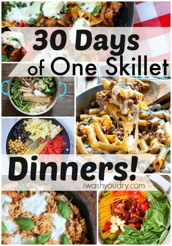 30 Days of One Skillet Dinner Recipes - I Wash You Dry