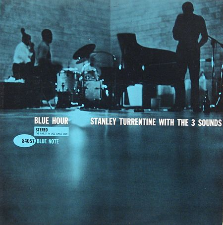 Stanley Turrentine With The 3 Sounds - Blue Hour - Blue Note Records BLP 4057