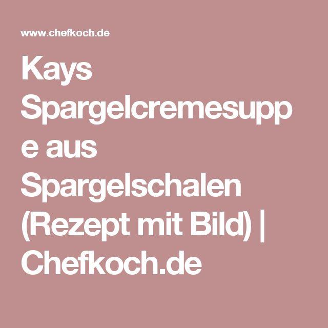 Kays Spargelcremesuppe aus Spargelschalen (Rezept mit Bild) | Chefkoch.de