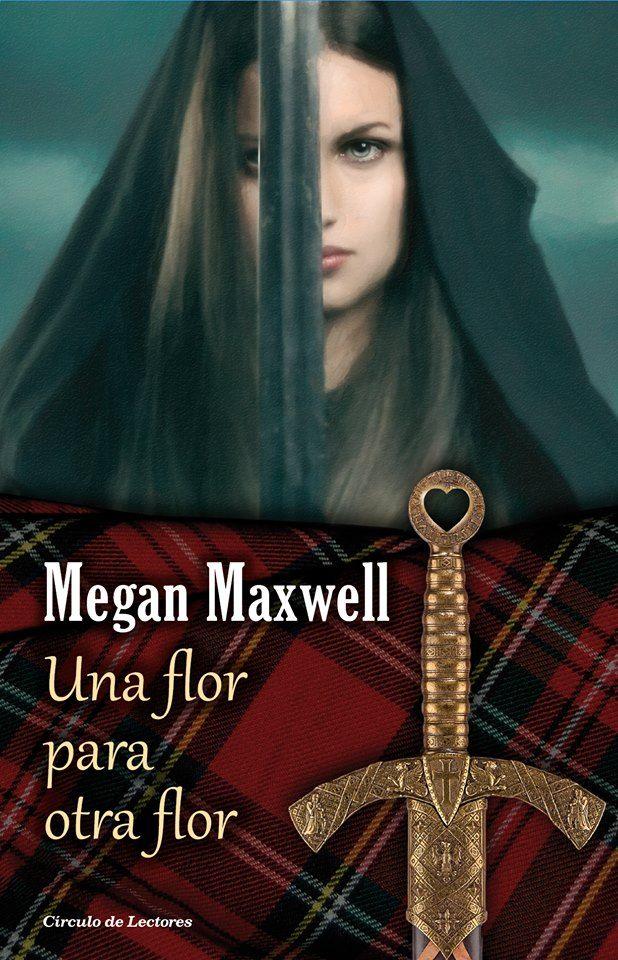 Una flor para otra flor - Megan Maxwell