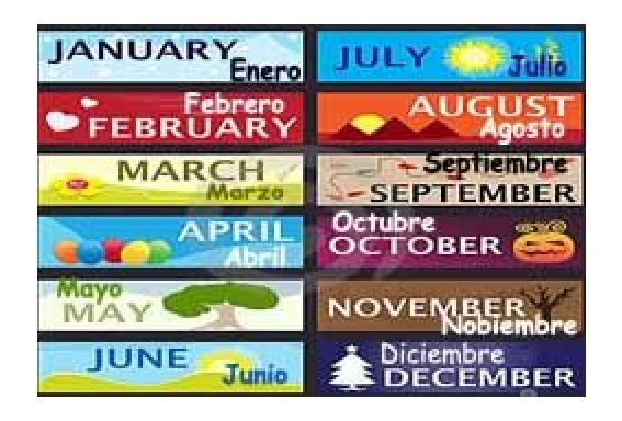 I can say the months in Spanish.