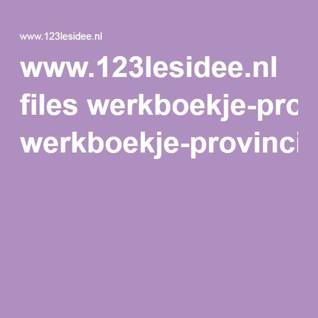 www.123lesidee.nl files werkboekje-provincies.pdf