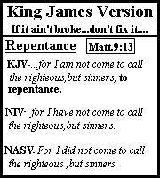 King James Bible is the only Bible with the true word of God and the only doctrine we were delivered