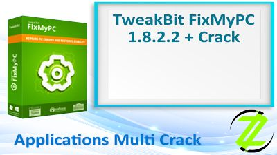 TweakBit FixMyPC 1.8.2.2 + Crack By_ Zuket Creation | Apps Cracked