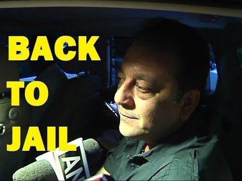Sanjay Dutt returns BACK TO JAIL.
