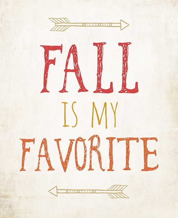 Fall is My Favorite Typography Print Art Rustic: