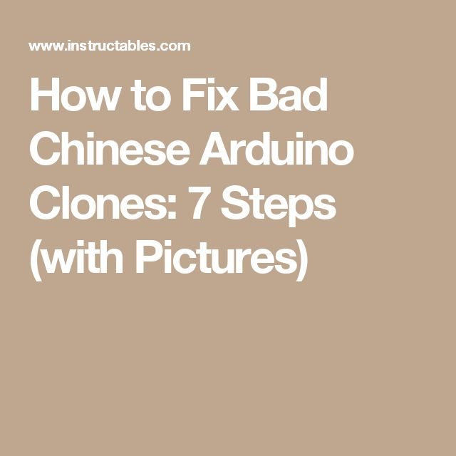 How to Fix Bad Chinese Arduino Clones: 7 Steps (with Pictures)