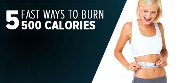 How to Burn 500 Calories Fast | Burn 500 calories, 500 ...