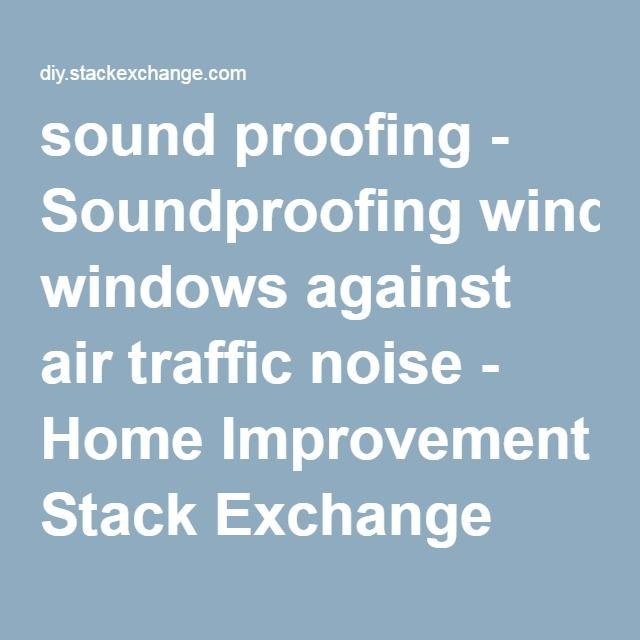 Best 25+ Soundproof windows ideas on Pinterest | Studio ...