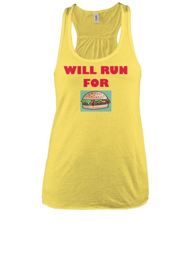 Will Run For Burgers
