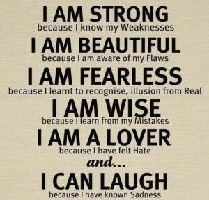 True Story. / I am strong...