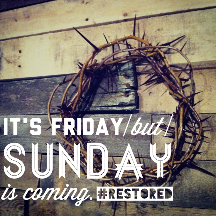 A quote about Good Friday created for the Restored series at Radiant Church