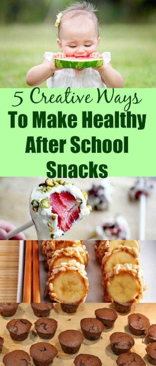5 Creative Ways To Make Healthy After School Snacks