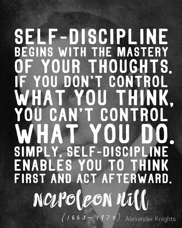 Powerful Napoleon Hill Quote On Self Discipline Poster By Knightsydesign In 2021 Napoleon Hill Quotes Self Quotes Self Discipline