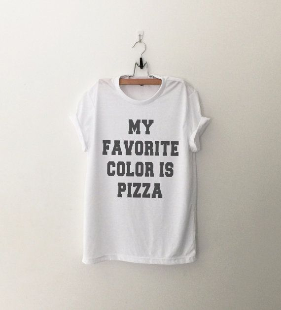 My favorite color is Pizza Shirt Funny T Shirts with by CozyGal