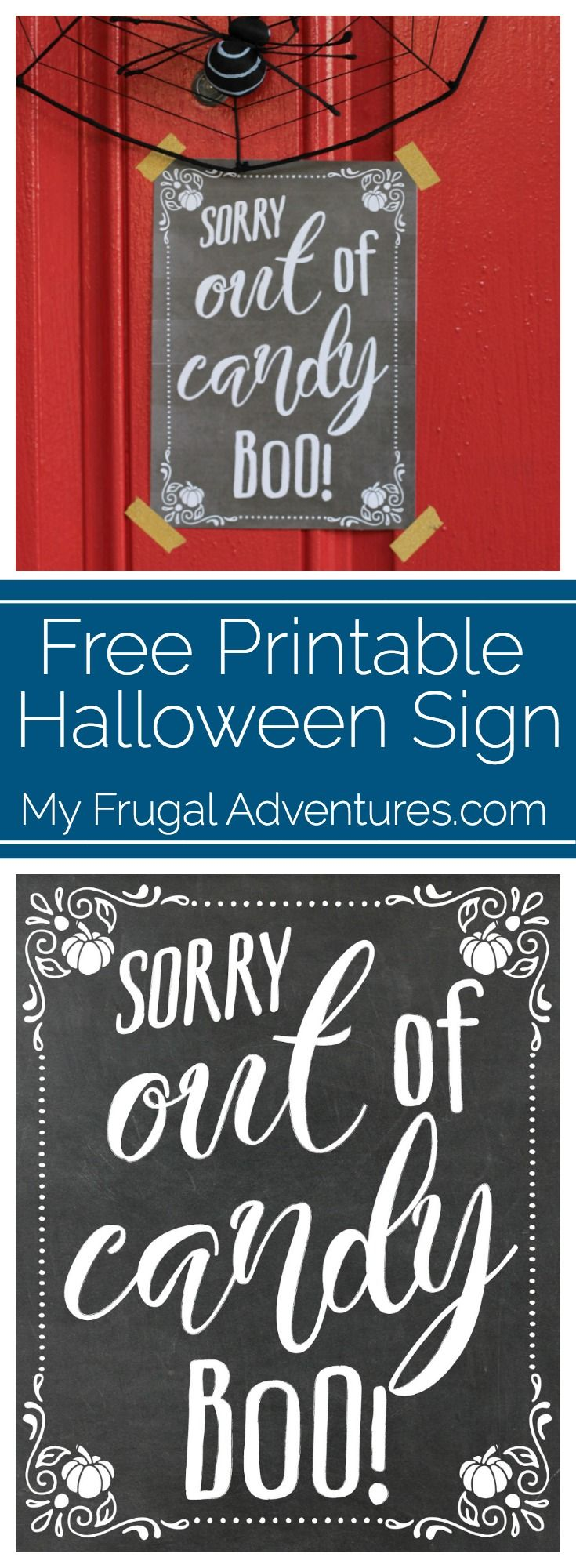 Free Printable Out of Candy Sign for Halloween Candy