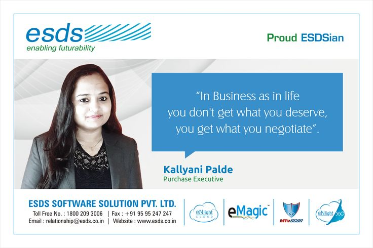 """""""In Business as in life you don't get what you deserve, you get what you negotiate.""""-Kallyani Palde, Purchase Executive #Proud #ESDSian #ThoughtLeader ESDS - Fully Managed Datacenter & #CloudSolutions Company"""