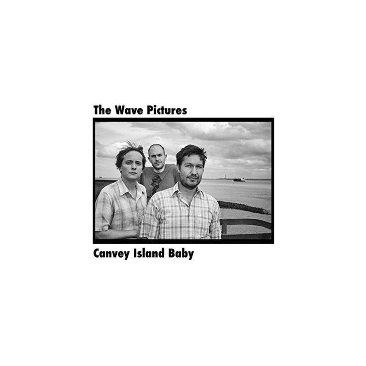 Wave Pictures - Canvey Island Baby (Vinyl)