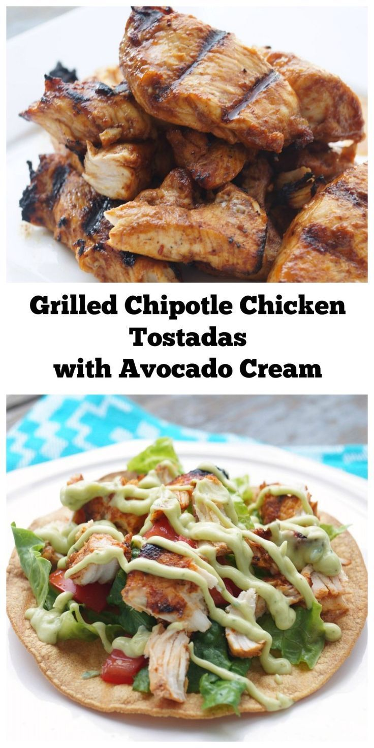 Grilled Chipotle Chicken Tostadas topped with cool Avocado Cream! A great summer grilled dinner!