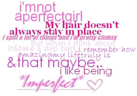 I like imperfect me