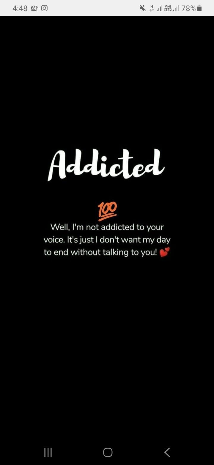 Addicated To You For Every Love Quotes Addicted To You Talking To You
