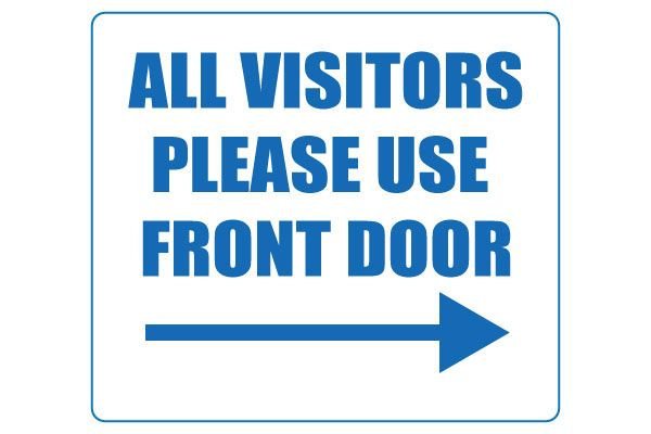 Printable All Visitors Please Use Front Door Sign Front