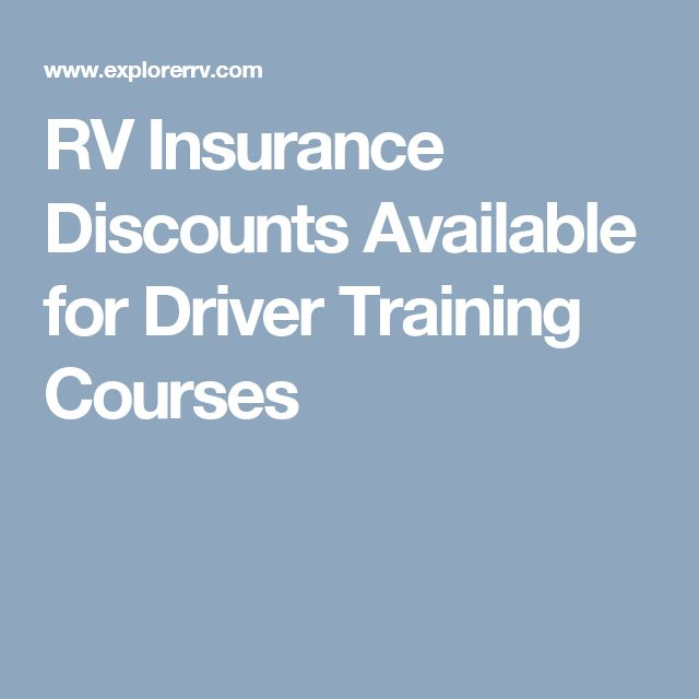 RV Insurance Discounts Available for Driver Training Courses