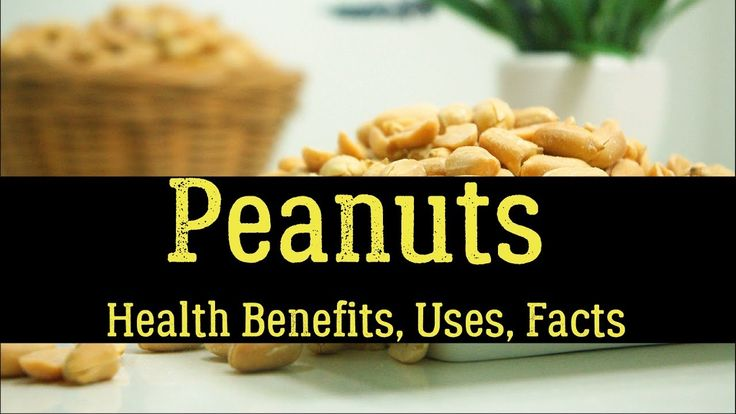 Peanuts (Groundnuts) - Health Benefits, Uses, Facts