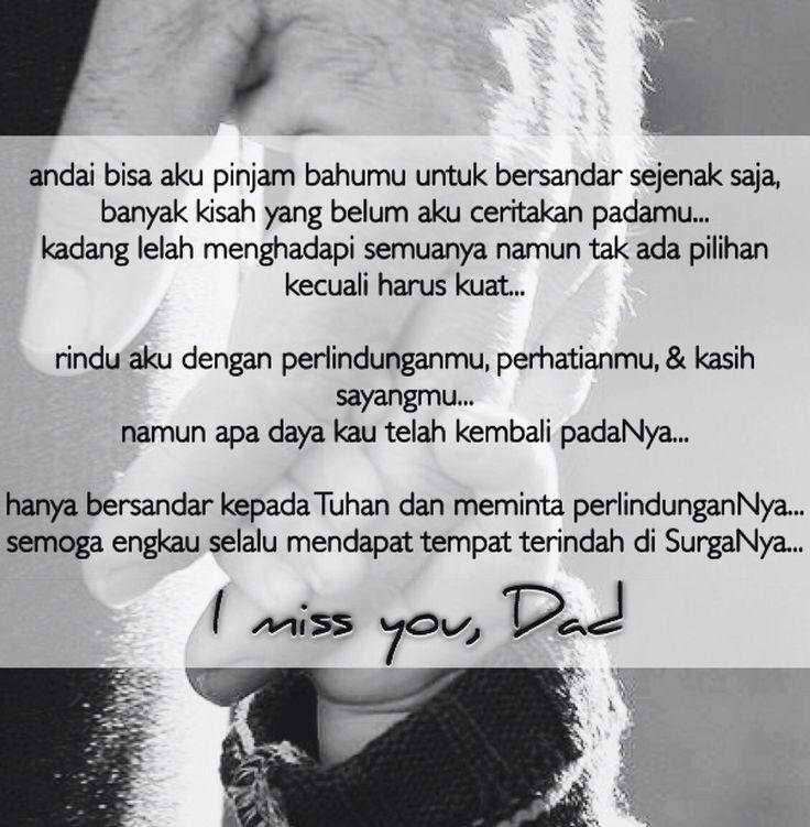 I miss you, Dad.. *Al-fatihah