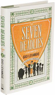 'Seven Deadlies,' Parables by Gigi Levangie - NYTimes.com review