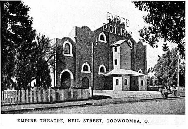 Empire Theatre,Neil St,Toowoomba,Queensland (year unknown).A♥W
