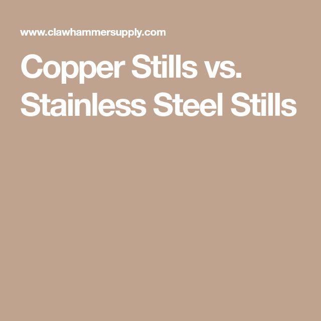 Copper Stills vs. Stainless Steel Stills